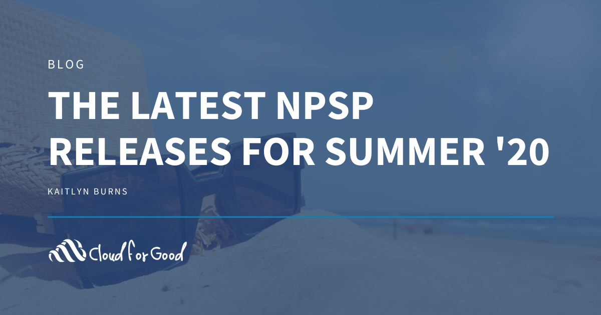 The Latest NPSP Releases for Summer '20