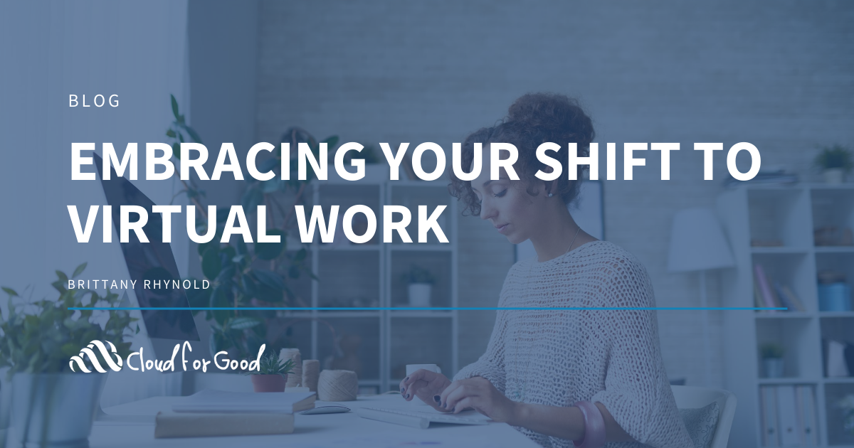 Embracing Your Shift to Virtual Work