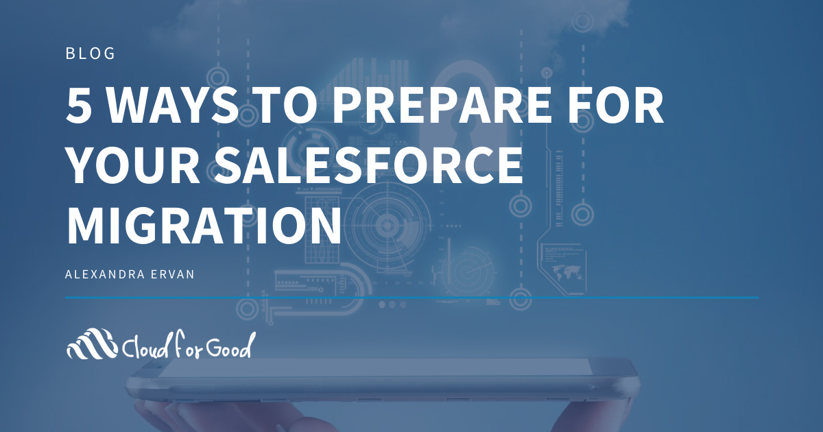 Preparing for Salesforce Migration